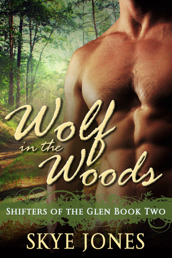 Book Cover: Wolf in the Woods: Shifters of the Glen 2